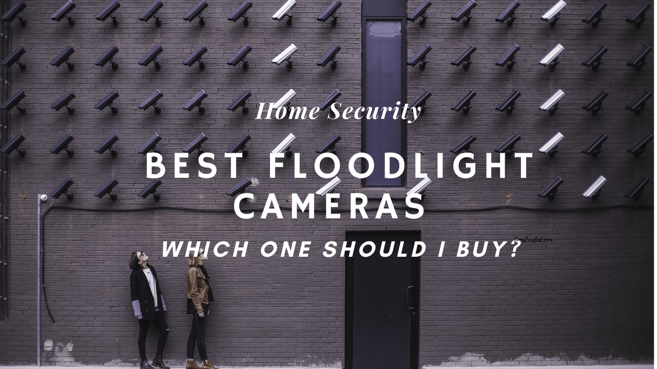 Best Home Security Floodlight Cameras