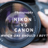 Nikon vs Canon Which ones best for beginners