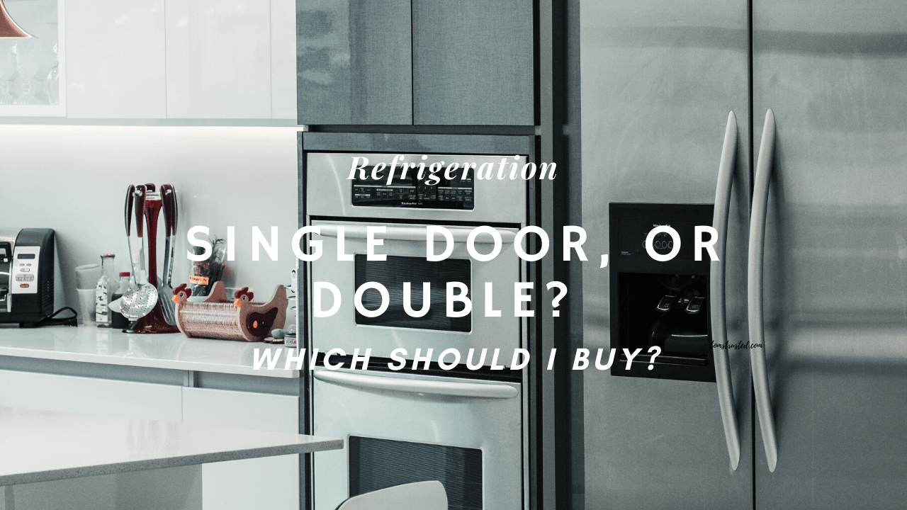 Which Refrigerator Should I buy